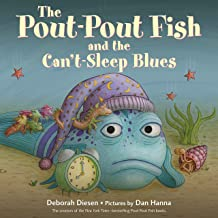 The Pout-Pout Fish and the Can't-Sleep Blues: A Pout-Pout Fish Adventure