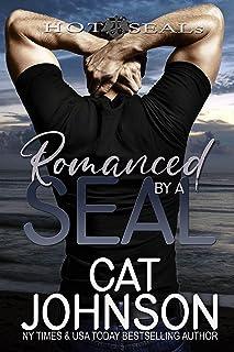 Romanced by a SEAL: A Hot SEALs Wedding