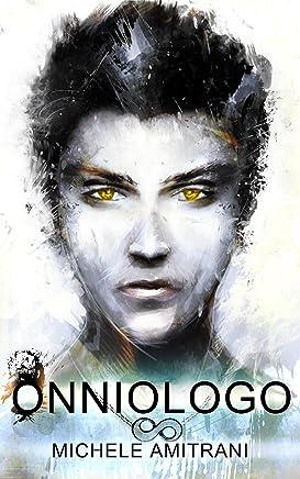 Onniologo (La Serie dellOnniologo Vol. 1)