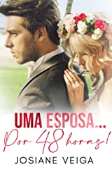 Uma Esposa... Por 48 Horas! eBook Kindle