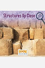 Structures Up Close (Look Closely (LOOK! Books ™)) Kindle Edition