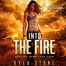 Into the Fire: Nuclear Dawn, Book 4