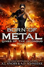 Born of Metal: Rings of the Inconquo (English Edition)