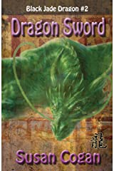 Dragon Sword (Black Jade Dragon Book 2) Kindle Edition