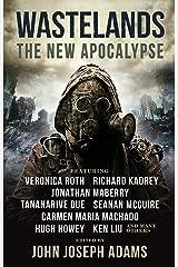 Wastelands: The New Apocalypse Kindle Edition