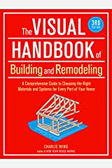 The Visual Handbook of Building and Remodeling Kindle Edition