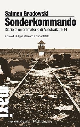 Sonderkommando: Diario di un crematorio di Auschwitz, 1944 (Tascabili Maxi. Testimonianze)
