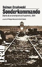 Scaricare Libri Sonderkommando: Diario di un crematorio di Auschwitz, 1944 (Tascabili Maxi. Testimonianze) PDF