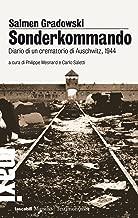 Sonderkommando: Diario di un crematorio di Auschwitz, 1944 (Tascabili Maxi. Testimonianze) (Italian Edition)