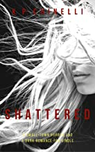 Shattered: A small town horror and a dark romance for kindle