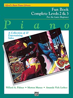 Alfred'S Basic Piano Library Fun Book 2-3 Complete