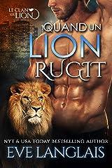 Quand un Lion Rugit (Le Clan du Lion t. 2) Format Kindle