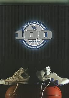 100 Years of Kentucky Basketball 1903 - 2003 Unparalleled Tradition (2002 - 2003 Kentucky Basketball Media Guide)