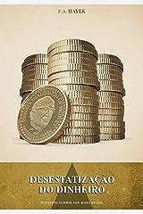Desestatização do dinheiro eBook Kindle