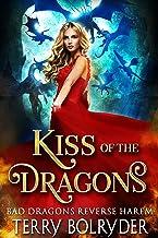 Kiss of the Dragons (Bad Dragons Book 1)