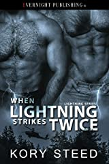When Lightning Strikes Twice (The Lightning Series Book 3) Kindle Edition