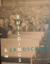 Buildings & Landscapes 19.2: Journal of the Vernacular Architecture Forum (Buildings and Landscapes)