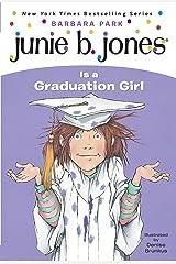 Junie B. Jones #17: Junie B. Jones Is a Graduation Girl Kindle Edition