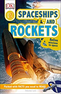 DK Readers L2: Spaceships and Rockets: Relive Missions to Space (DK Readers Level 1)