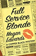 Full Service Blonde (A Copper Black Mystery Book 2) (English Edition)