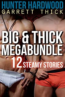 Big & Thick 12 Book Megabundle (First Time Gay, Interracial, Menage, Bisexual Cuckold, BDSM)