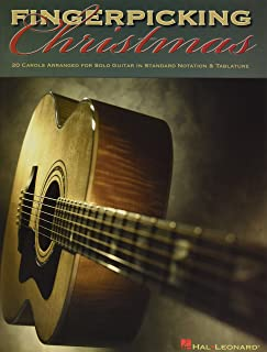 Fingerpicking Christmas: 20 Carols Arranged for Solo Guitar in Notes And Tablature