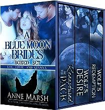 A Blue Moon Brides Boxed Set: Luc, Cruz and Gianna