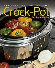 Recetas de cocina con Crock-Pot (El Rincón Del Paladar