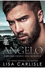 Angelo: A Second Chance Navy SEAL Romance (Anchor Me Book 1) Kindle Edition