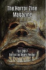 The Horror Zine Magazine Fall 2017 Kindle Edition