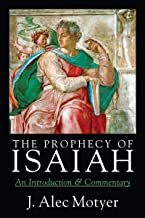the prophecy of isaiah an introduction & commentary