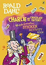 Charlie And The Chocolate Factory (Roald Dahl) - Scrumptious Sticker Activity Book