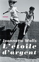L'Étoile d'argent (BEST-SELLERS) (French Edition)