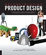 Deconstructing Product Design: Exploring the Form, Function, Usability, Sustainability, and Commercial Success of 100 Amaz...