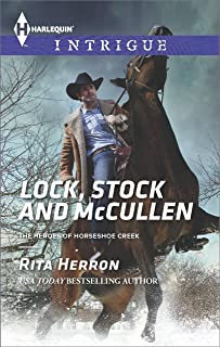 Lock, Stock and McCullen (The Heroes of Horseshoe Creek Book 1)
