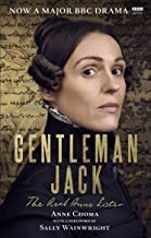 Gentleman Jack: The Life And Times Of Anne (tv): The Real Anne Lister The Official Companion to the BBC Series