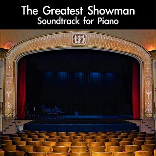 The Greatest Showman Soundtrack For Piano