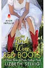 The Bride Wore Red Boots: A Seven Brides for Seven Cowboys Novel Kindle Edition
