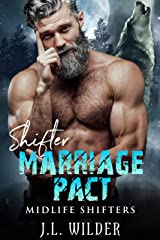 Shifter Marriage Pact (Midlife Shifters Book 6) Kindle Edition