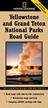 National Geographic Yellowstone and Grand Teton National Parks Road Guide: The Essential Guide for Motorists (National Geo...