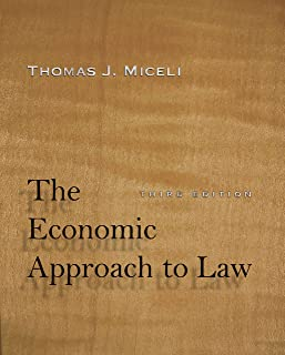 The Economic Approach to Law, Third Edition