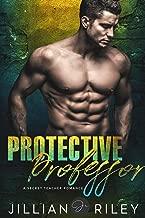 Protective Professor: A Secret Teacher Romance