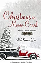 Christmas in Moose Creek (Novelette)