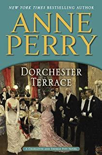 Dorchester Terrace: A Charlotte and Thomas Pitt Novel (Charlotte and Thomas Pitt Series Book 27)