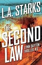The Second Law: Lynn Dayton Thriller #3