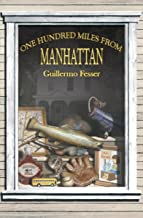 One Hundred Miles from Manhattan (English Edition)