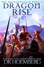 Dragon Rise (The Dragonwalker Book 3)