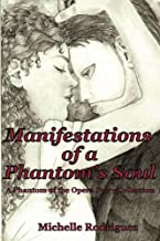 Manifestations of a Phantom's Soul (A Phantom of the Opera Story Collection Book 1)