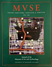 MVSE Vol. 33,34 & 35 1991-2001 ; Annual of the Museum of Art and Archaeology