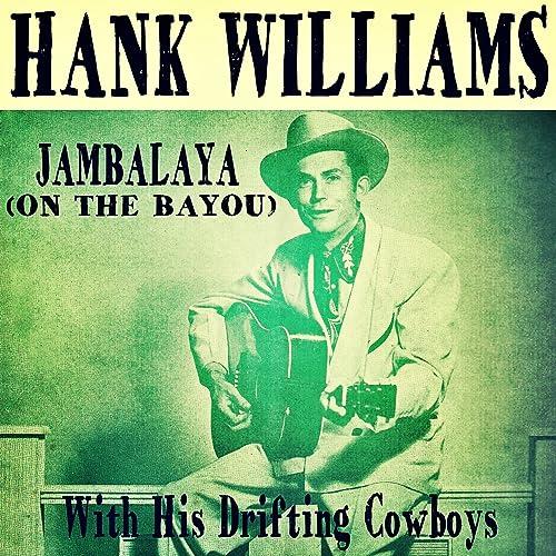 Amazon Music - Hank Williams with His Drifting CowboysのJambalaya ...